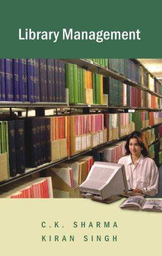 Library Management: Singh Kiran Sharma C.K.