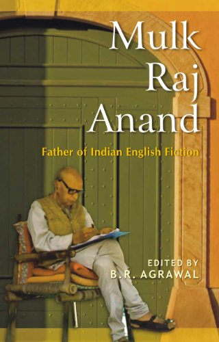 Mulk Raj Anand: Father of Indian English: B. R. Agrawal