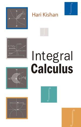 Integral Calculus: Hari Kishan