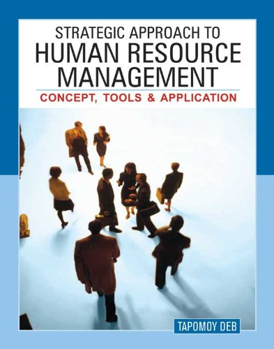 Strategic Approach To Human Resource Management Concept, Tools and Application