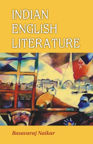Indian English Literature: Vol: VI: Basavaraj Naikar