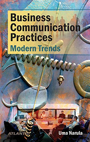 9788126906017: Business Communication Practices: Modern Trends
