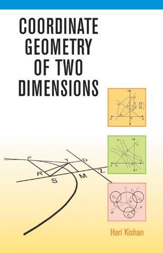 Coordinate Geometry of Two Dimensions: Hari Kishan
