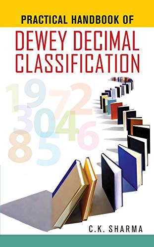 Practical Handbook of Dewey Decimal Classification: C.K. Sharma