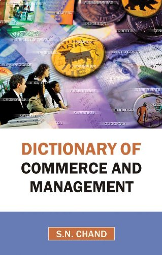 Dictionary Of Commerce And Management