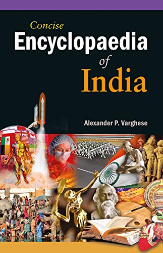 Concise Encyclopaedia of India, Vol. I: Amita Gupta,K.R. Gupta