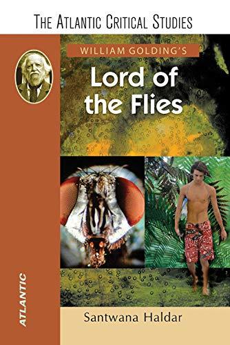 William Golding's Lord of the Flies: Santwana Haldar