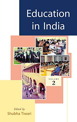Education in India : Volume II: Shubha Tiwari