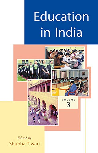 Education in India, Volume 3: Shubha Tiwari (Ed.)