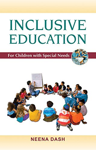 Inclusive Education for Children with Special Needs: Neena Dash