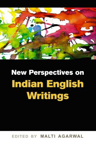 New Perspectives on Indian English Writings: Malti Agarwal