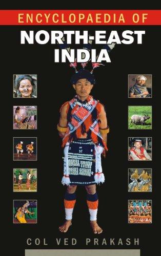 Encyclopaedia of North-East India, Vol. III: Col Ved Prakash