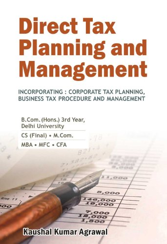 Direct Tax Planning And Management: Kaushal Kumar Agrawal