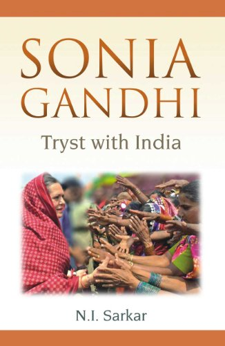 Sonia Gandhi: Tryst with India: N.I. Sarkar