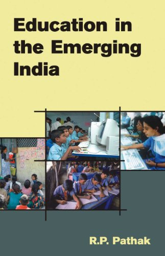 Education in the Emerging India: R.P. Pathak