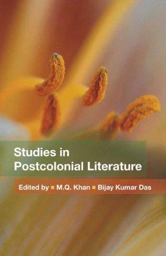 Studies in Postcolonial Literature: M Q Khan and Bijay Kumar Das