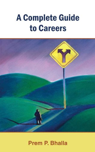 A Complete Guide to Careers: Prem P. Bhalla