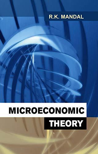 Microeconomic Theory: R.K. Mandal
