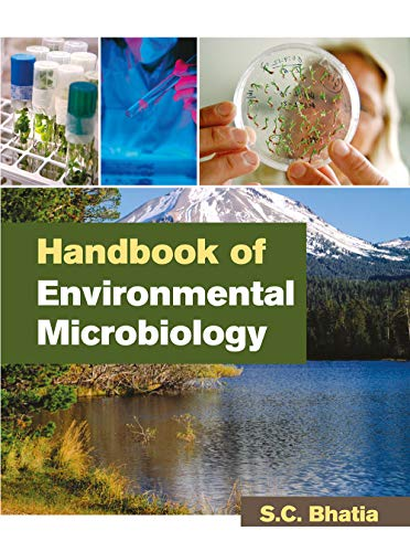 Handbook of Environmental Microbiology: S.C. Bhatia
