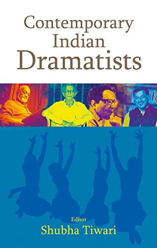 9788126908714: Contemporary Indian Dramatists