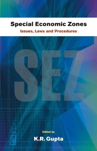 Special Economic Zones: Issues, Laws and Procedures, Vol. II: K.R. Gupta (Ed.)