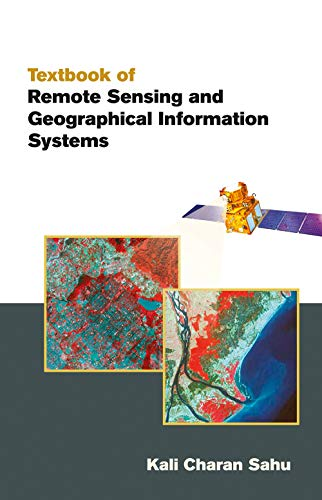 9788126909100: Textbook of Remote Sensing and Geographical Information Systems