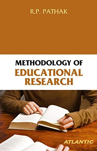 Methodology of Educational Research: R.P. Pathak