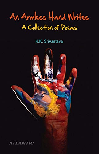 9788126909285: An Armless Hand Writes a Collection of Poems