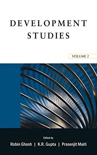 Development Studies, Volume 2: Robin Ghosh, K.R. Gupta & Prasenjit Maiti (Eds)
