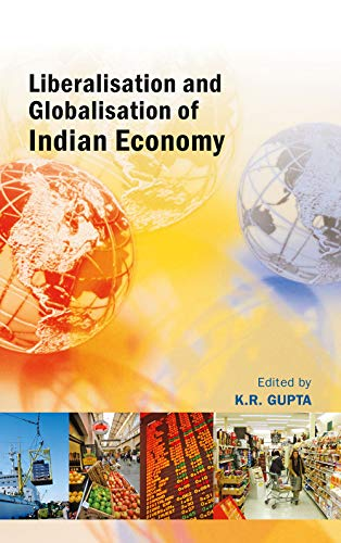 Liberalisation and Globalisation of Indian Economy, Vol. VII: K.R. Gupta (Ed.)