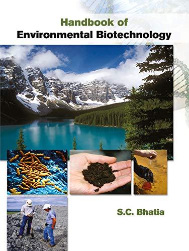 Handbook of Environmental Biotechnology: S.C. Bhatia
