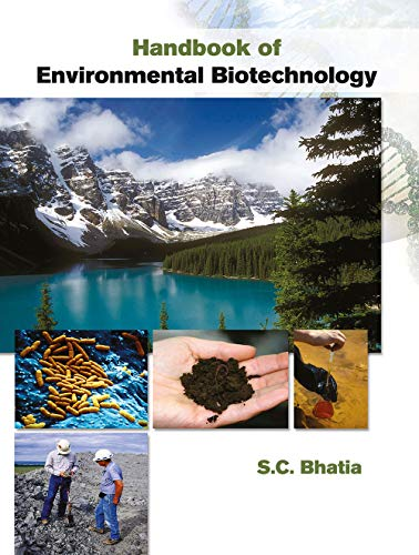 Handbook of Environmental Biotechnology: S.C. Bhatia