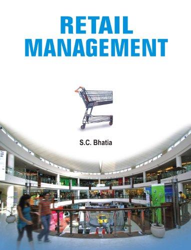 Retail Management: S.C. Bhatia