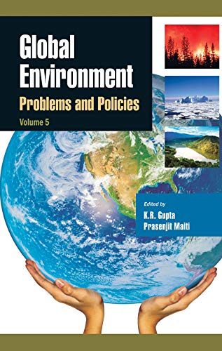 Global Environment: Problems and Policies, Volume. 5: K.R. Gupta
