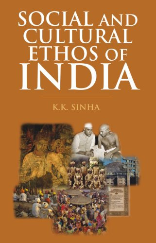 Social and Cultural Ethos of India: Sinha K.K.