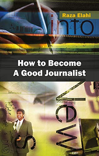 9788126910250: How to Become a Good Journalist