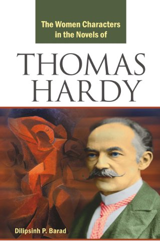 The Women Characters in the Novels of Thomas Hardy: Dilipsingh P. Barad