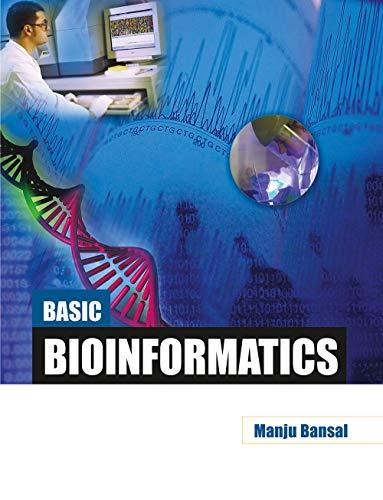 Basic Bioinformatics: Manju Bansal