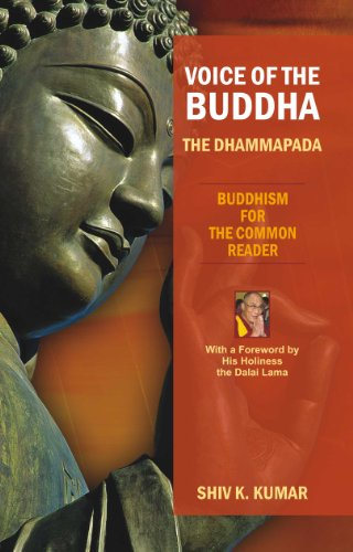 Voice of the Buddha: The Dhammapada: Shiv K. Kumar