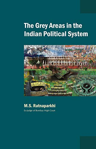 The Grey Areas in the Indian Political System: M.S. Ratnaparkhi