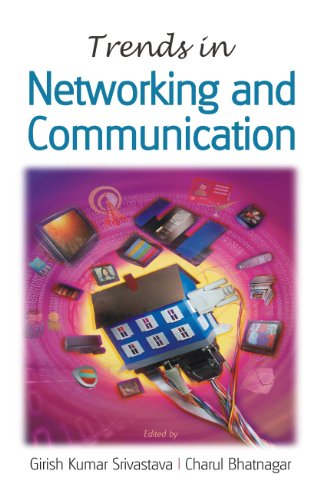 Trends In Networking And Communication