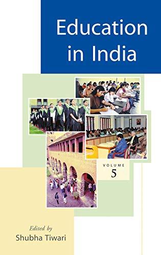 Education in India, Volume 5: Shubha Tiwari (Ed.)