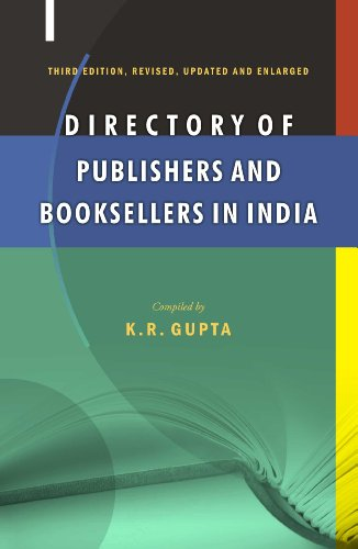 Directory of Publishers and Booksellers in India (Third Revised Updated & Enlarged Edition)