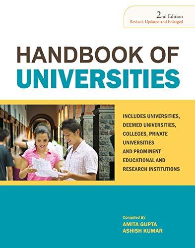 Handbook of Universities, Vol. I (Second Edition Revised Updated & Enlarged): Amita Gupta,...