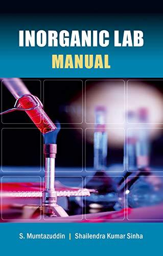 Inorganic Lab Manual: S. Mumazuddin,Shailendra Kumar