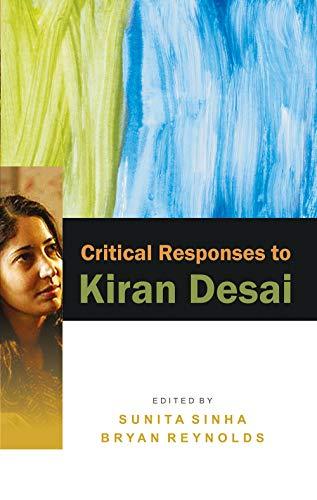 Critical Responses To Kiran Desai: Sunita Sinha