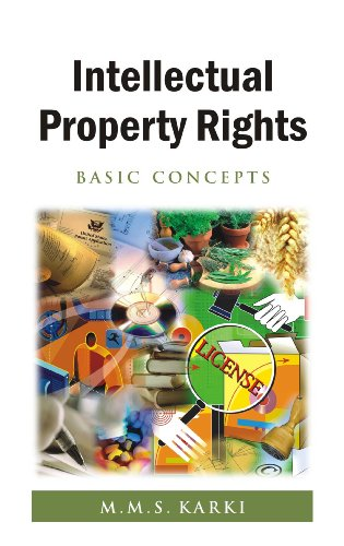 Intellectual Property Rights: Basic Concepts: M.M.S. Karki