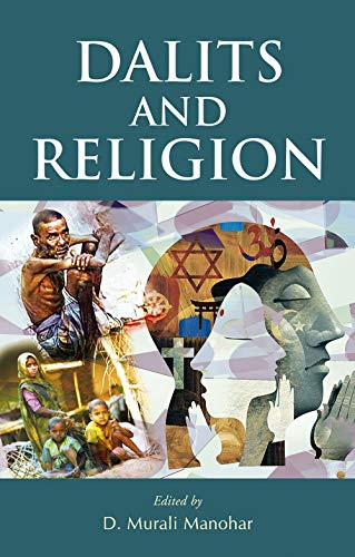 Dalits and Religion: D. Murali Manohar (Ed.)