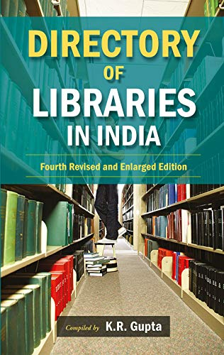 Directory of Libraries in India, Vol. V (Fourth Revised & Enlarged Edition)