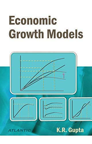 Economic Growth Models: K.R. Gupta